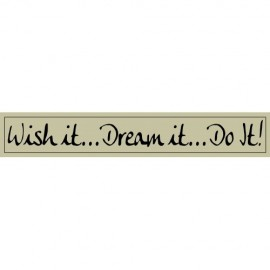 "Quote ""Wish It"" sign 60 x 10 cm"