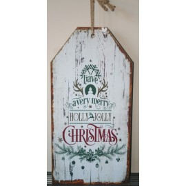 Sign Large 60 x 30 cm wit/ groen Have a very